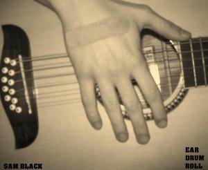 Sam Black Ear Drum Roll